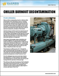 chiller decontamination, chiller dehydration, chiller oil reduction, oil logged chiller, chiller decontamination service emergency chiller service, chiller burnout decontamination