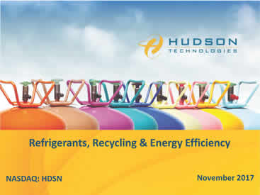Hudson Technologies, Hudson Technologies Company Overview, Hudson Technologies Investor Presentation, Refrigerants, Refrigerant recycling, Refrigerant Reclaim, Energy Efficiency